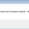 TS Sniperの出力エラー「Unable to to read next transport packet - End of file reached.」の対処方法について
