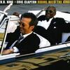 《音楽の楽しい連鎖(Fun-CoNNeX)》超アーシーな<B.B.King>はエリックのギターとブリコしてどうなるの<?_?>『Eric Clapton(エリック・クラプトン)& B.B.King/Riding With The King【AMU】』