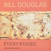 【CD紹介】Everywhere: Live Studuo Duets - Bill Douglas