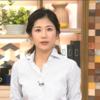 「ニュースウォッチ9」8月7日(月)放送分の感想