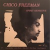 SPIRIT SENSITIVE/CHICO FREEMAN