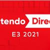 2021.6.15 深夜1時より「Nintendo Direct | E3 2021」を放送します。 任天堂HPより