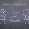 「よく観察しなさい」 ラポールの形成(Rapport Building)