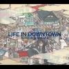 LIFE IN DOWNTOWN / 槇原敬之 (2006 FLAC)