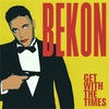 Bekon  /  Get With The Times