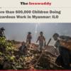 ミャンマーの児童労働の実態
