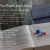 Pan Flower work shop