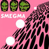 "Smegma - ""Self​-​titled"" (Post-Materialization Music)"