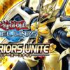 ウォリアーズ・ユナイト考察!WARRIORS UNITE【遊戯王デュエルリンクス】【Yu-Gi-Oh!Duel Links】