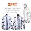 サンサーフ【SUNSURF】 × 2017秋物シャツ到着 × 有名なバードオブパラダイスDesign