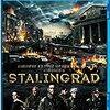 【映画感想】『スターリングラード 史上最大の市街戦』(2014) / スターリングラード攻防戦を題材にしたロシア映画