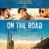 「オン・ザ・ロード」ビートニクの旗手ジャック・ケルアック著「路上にて」の映画化・・・