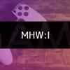 MHW:アイスボーン 暫定最終装備(更新版)