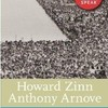 """Howard Zinn・Anthony Arnoveの""""Voices of a People's History of the United States"""""""
