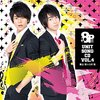 「8P」ユニットソング Vol.4(野上翔&八代拓)感想文