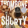 "Trombone Shorty by Troy ""Trombone Shorty"" Andrews & Bryan Collier"