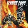 Terror 2000 「Faster Disaster」