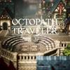 Octopath Travelerの面白さがほんとにぶっ飛んでるので紹介してみる