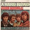この人の、この1枚『ジョン・メイオール & ブルースブレイカーズ(John Mayall & The Bluesbreakers)/Hard Road』
