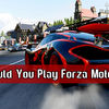 Why Should You Play Forza Motorsport 7