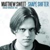 マシュー・スウィート『Shape Shifter』