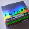 『FUTURE』到着!スゲー豪華でテンションMAX (*≧m≦*)