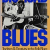 BIG ROAD BLUES: Tradition & Creativity in the Folk Blues