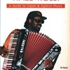 LET THE GOOD TIMES ROLL !: A Guide to Cajun & Zydeco Music