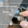 レビュー|SOUNDPEATS Sonic 5,000円以下の完全ワイヤレスイヤホンではコスパ最強説