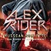 【多読本】Russian Roulette (Alex Rider Book 10)