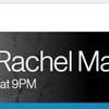 ニュース視聴ならPodcastで米MSNBCのレイチェルマドウショー