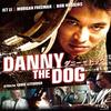 ダニー・ザ・ドッグ:人の世の苦しみから、音楽によって救われた人です【映画名言名セリフ】