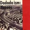 【戸川純/ヤプーズ】Dadada ism/YAPOOS【音楽レビュー】