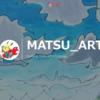 Tumblr始めました→ matsu-art.tumblr.com