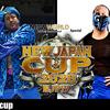 ヤングライオン凱旋!その名は…マスター・ワト!?【NEW JAPAN CUP 2020/07/03 第2試合…が終わった後の感想】