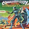 この人の、この1枚 『コマンダー・コディ(Commander Cody)/And His Lost Planet Airmen』