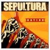 Sepultura 「Nation」