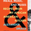 Pdf textbook download free Meals, Music, and Muses: Recipes from My African American Kitchen English version 9781250098092 PDB CHM ePub