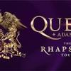 【ネタバレ注意】「The Rhapsody Tour」World Tour by QUEEN+Adam Lambert(QUEEN+アダム・ランバード「ラプソディー・ツアー」) セットリスト