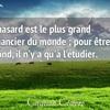 フランス語の慣用表現「偶然のうちでも最大の ⇒ まったく思いがけずに」