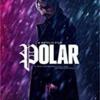 【映画】ポーラー 狙われた暗殺者【Polar】
