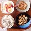 ちくわとしめじの炒め物、小粒納豆、八朔バナナヨーグルト。