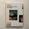 トッド・ハイド / Todd Hido on Landscapes, Interiors, and the Nude