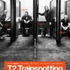 ドラック、不良、暴力、犯罪、SEXの20年後「T2 トレインスポッティング」(2017)