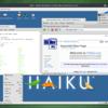 BeOS後継のHaikuが激速で凄い!