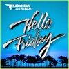 Flo Rida - Hello Friday ft. Jason Derulo 【歌詞/和訳】