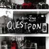 Lauv ft. Travis Mills の Question 和訳