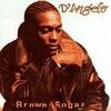 #0383) BROWN SUGAR / D'Angelo 【1995年リリース】