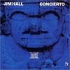 「Concierto」Jim Hall