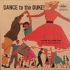 DANCE TO THE DUKE!/DUKE ELLINGTON and HIS ORCHESTRA